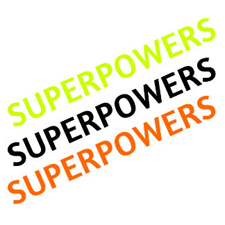 What's your Superpower t-shirts?