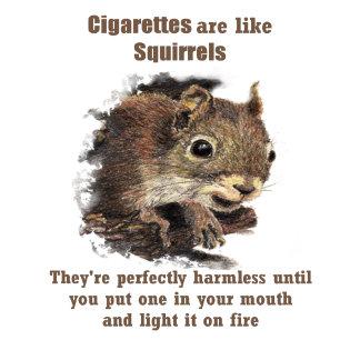 Cigarettes are like Squirrels