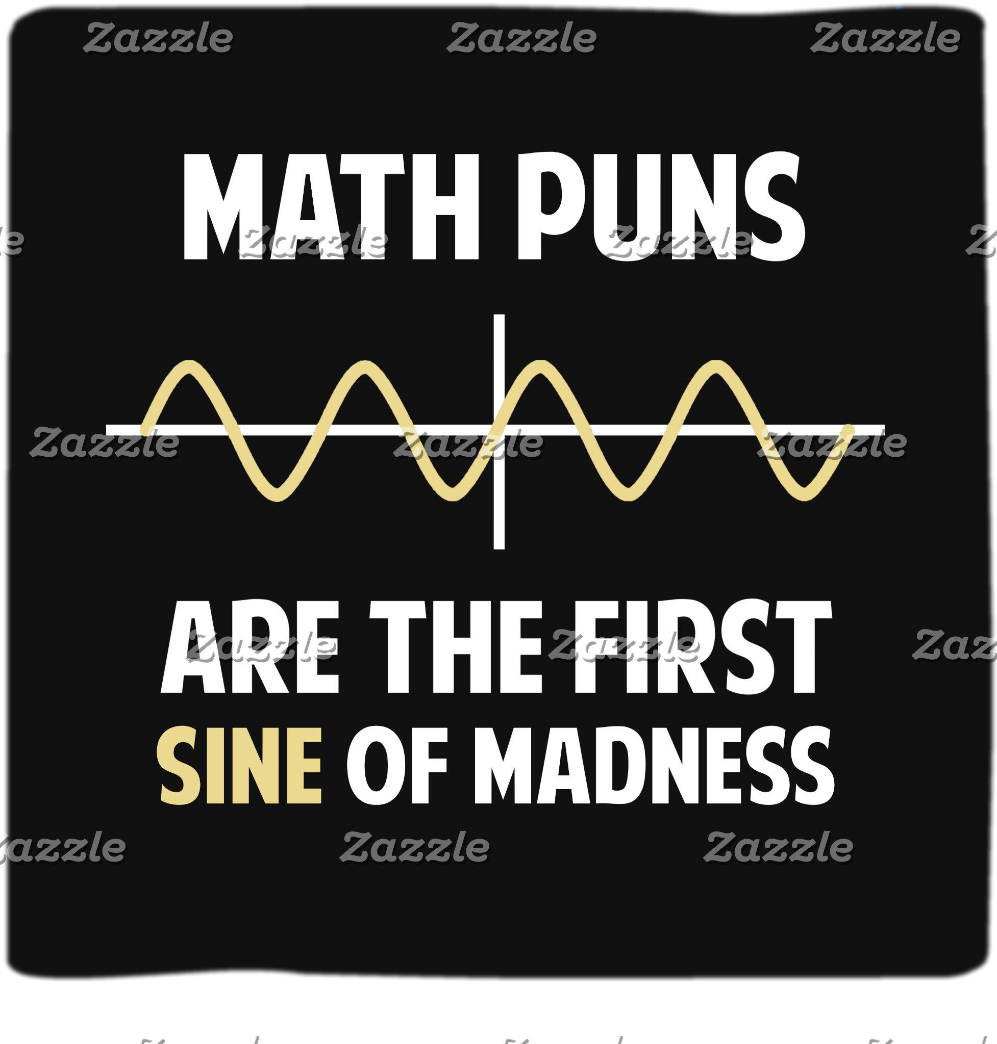 Math Puns First Sine of Madness
