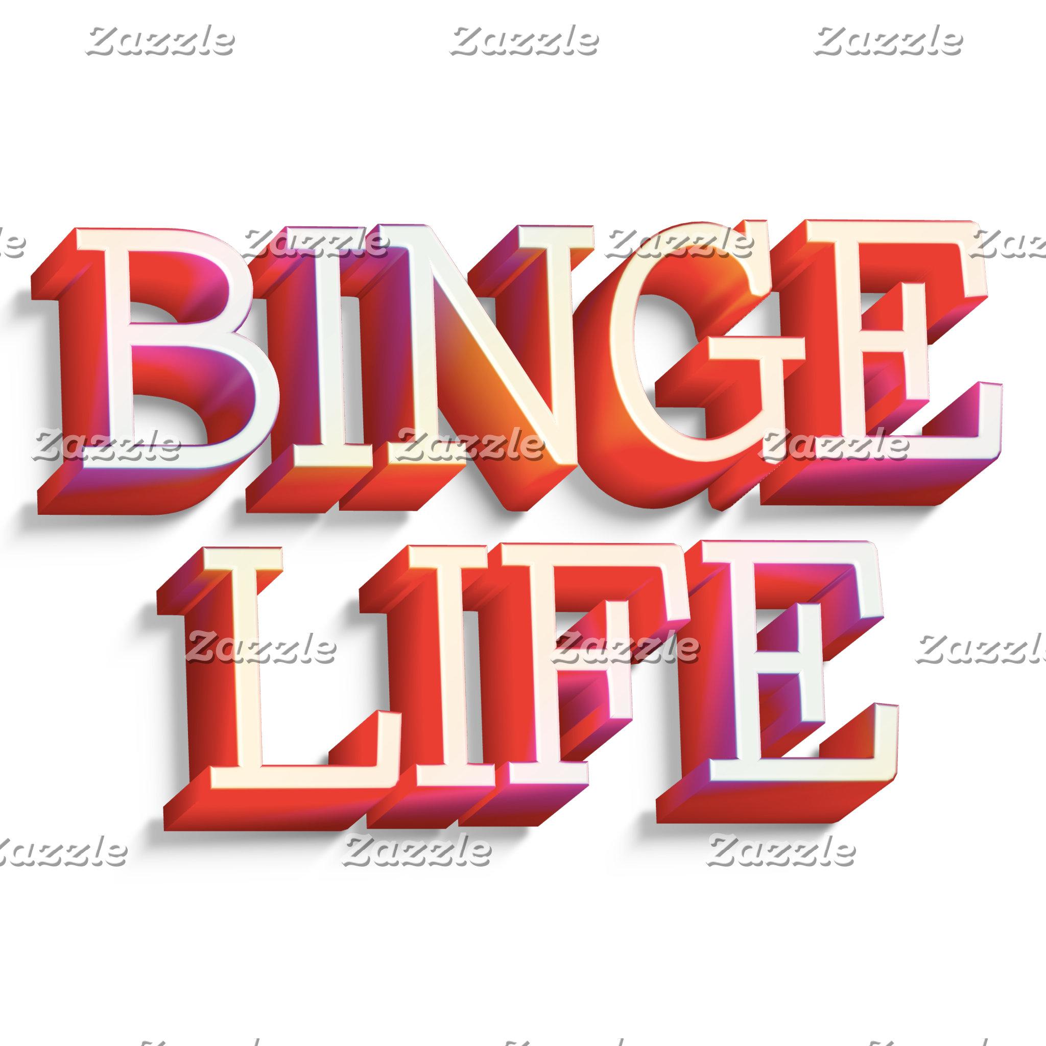 Binge Life