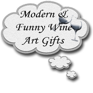 Modern and Funny Wine Art Gifts
