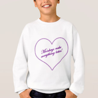 Sweatshirt Amour de singe - les singes rendent tout meilleur