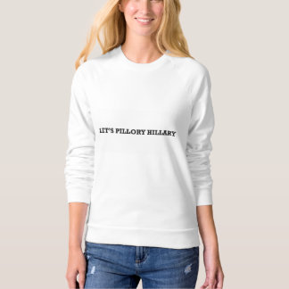 Sweatshirt Anti-Hillary