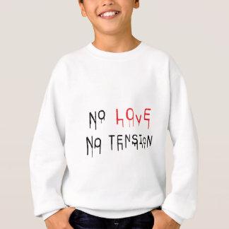 Sweatshirt Aucun amour aucune tension