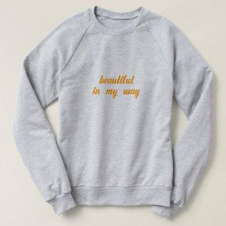Sweatshirt Beautiful in my Way