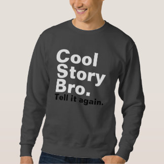 Sweatshirt bro frais d'histoire