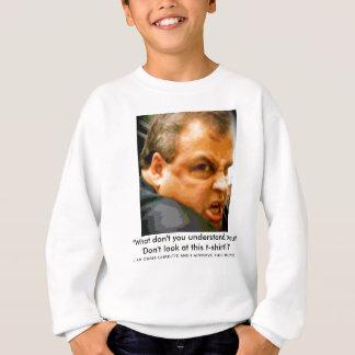 Sweatshirt Chris Christie - à qui lookin d'u ? !
