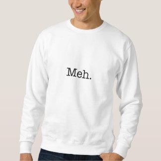 Sweatshirt Citation d'argot de Meh - le cool cite le modèle