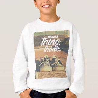 Sweatshirt Dans tout donnez les mercis