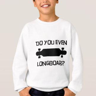 Sweatshirt Faites-vous même Longboard ?