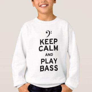 Sweatshirt Gardez la basse de calme et de jeu