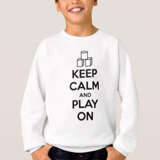 Sweatshirt gardez le calme et le jeu sur la chemise
