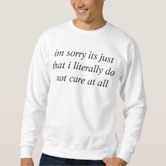 Sweatshirt grand ne vous inquiétez pas