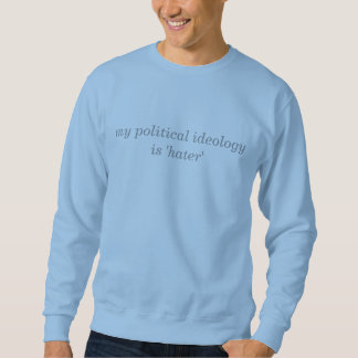 Sweatshirt idéologie politique
