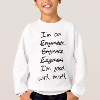 Sweatshirt Ingénieur. Je suis bon avec des maths