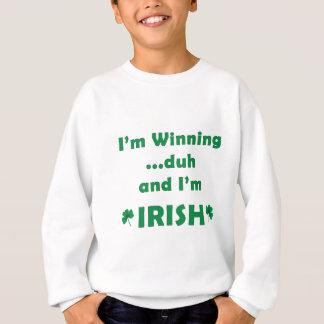 Sweatshirt Je gagne et je suis irlandais