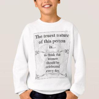 Sweatshirt La nature la plus vraie… Le jour des femmes