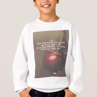 Sweatshirt La vie est une bénédiction