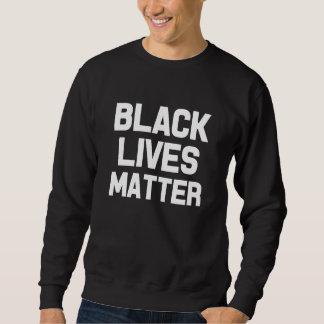 Sweatshirt Le chandail des vies des hommes noirs de matière
