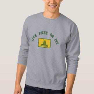Sweatshirt Libres vivants de drapeau de Gadsden ou meurent