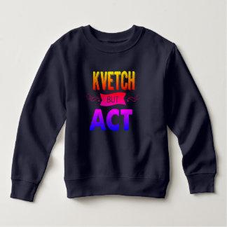 Sweatshirt Maintenez chaud tandis que vous kvetch dans ceci