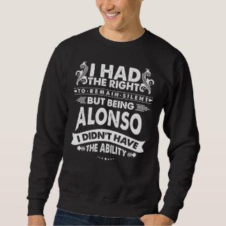 Sweatshirt Mais étant ALONSO je n'ai pas eu la capacité