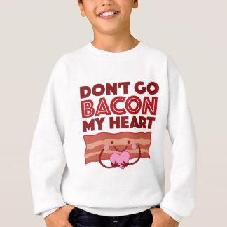 Sweatshirt Ne disparaissent pas le lard mon coeur