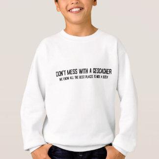 Sweatshirt Ne salissez pas avec un Geocacher…