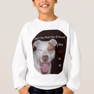 Sweatshirt Pitbull chaud comme moi