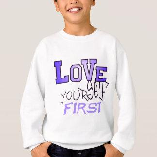 Sweatshirt Premier de l'amour vous-même