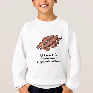 Sweatshirt Tout que je veux pour Noël est lard