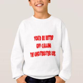 Sweatshirt Vous seriez plus aisés appelant l'amour de