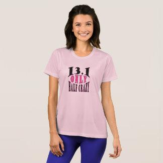 T-shirt 13,1 Marathon seulement à moitié fou