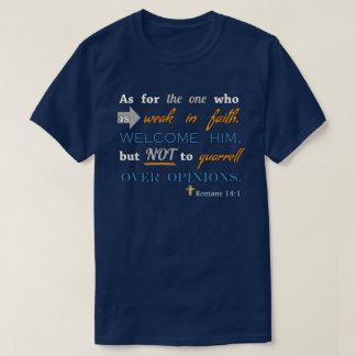 T-shirt 14:1 de Romains, vers chrétien de bible inspiré