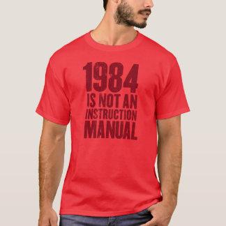 T-shirt 1984 n'est pas un manuel d'instruction