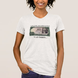 T-shirt 1.000 Ptas n'est pas 6 EURO