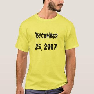 T-shirt 25 décembre 2007