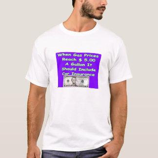 T-shirt $5,00 Assurance de gaz
