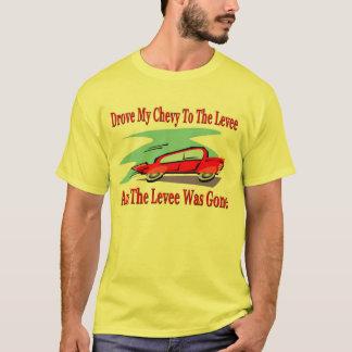 T-shirt A conduit mon Chevy à la levée, la levée a été
