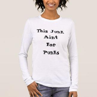 T-shirt À Manches Longues Cette ordure Aint pour la chemise adaptée longue
