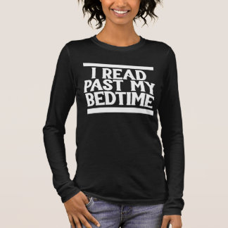 T-shirt À Manches Longues J'ai lu après mon heure du coucher