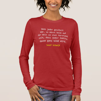 T-shirt À Manches Longues Josef Schwejk - si chacun intelligemment wär