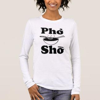 T-shirt À Manches Longues La chemise des femmes drôles de Pho Sho