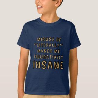 """T-shirt Abus de """"littéralement """""""