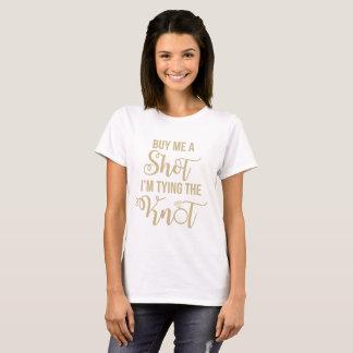 T-shirt Achetez-moi un tir que j'attache la chemise de