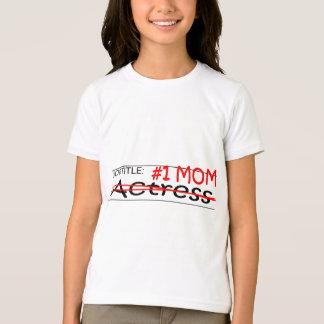 T-shirt Actrice de maman du travail
