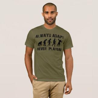 T-shirt Adaptez toujours, jamais plateau