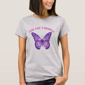 T-shirt Affirmation de citation : Vous êtes assez