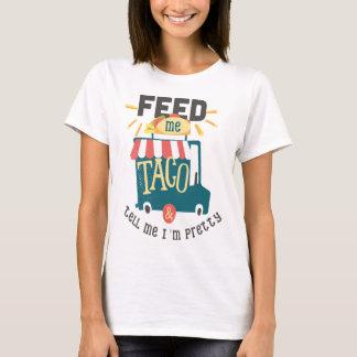 T-shirt Alimentez-moi la chemise d'amusement de taco