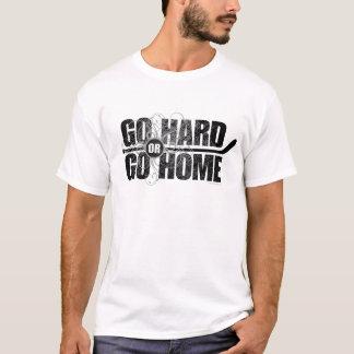 T-shirt Allez dur ou rentrez à la maison (l'hockey)